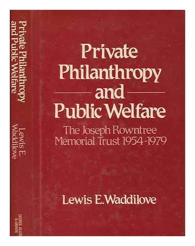 9780049020061: Private Philanthropy and Public Welfare