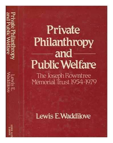 9780049020061: Private Philanthropy and Public Welfare