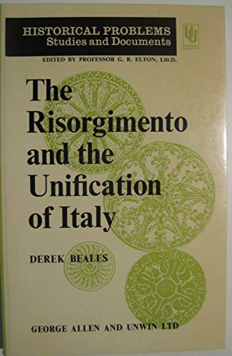 9780049040052: Risorgimento and the Unification of Italy (Historical Problems)