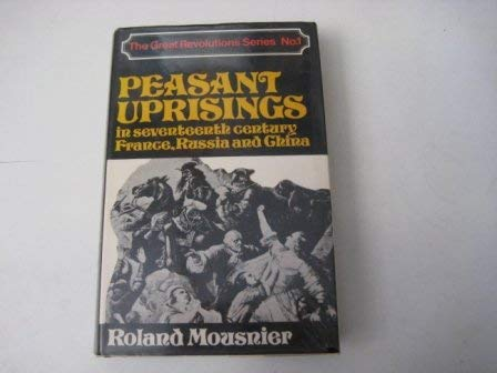 9780049090057: Peasant Uprisings in Seventeenth-century France, Russia and China (Great revolutions series)