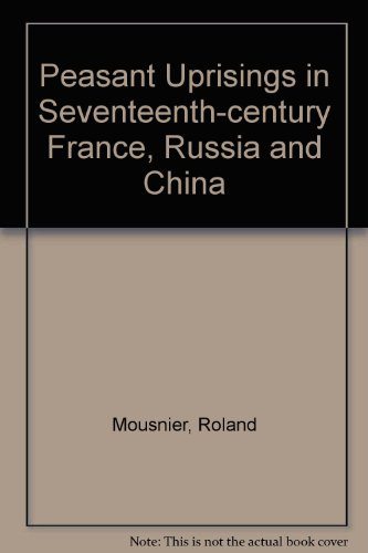 9780049090064: Peasant Uprisings in Seventeenth-century France, Russia and China