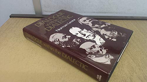9780049090125: Dialogue within the Dialectic