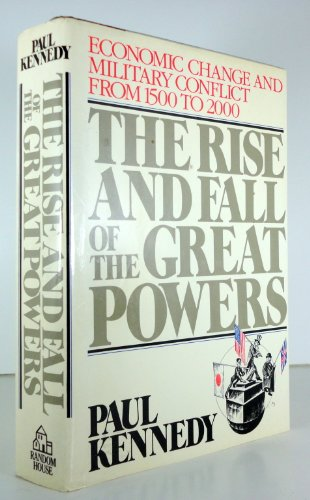 9780049090194: The Rise and Fall of the Great Powers: Economic Change and Military Conflict from 1500-2000