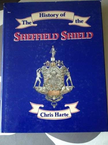 9780049090286: The History of the Sheffield Shield