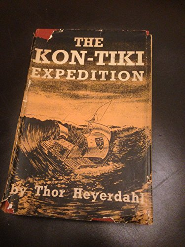 9780049100121: Kon-Tiki Expedition by Raft Across The South Seas (With Illustrations)