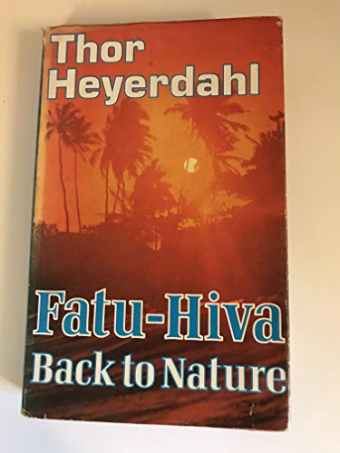 9780049100572: Fatu-Hiva: Back to Nature