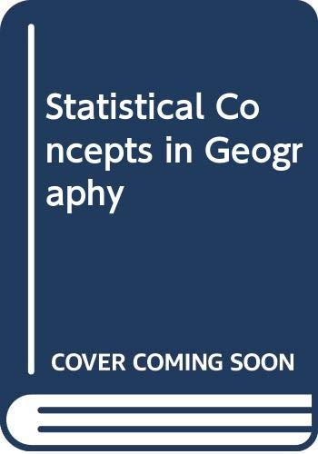 9780049100657: Statistical Concepts in Geography