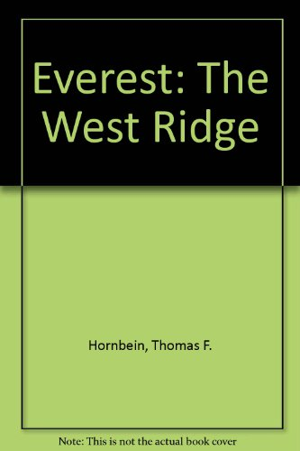 9780049100725: Everest: The West Ridge