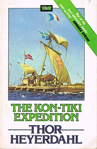 9780049100732: THE KON-TIKI EXPEDITION