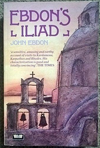 9780049100787: Ebdon's Iliad