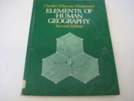 9780049100817: Elements of Human Geography