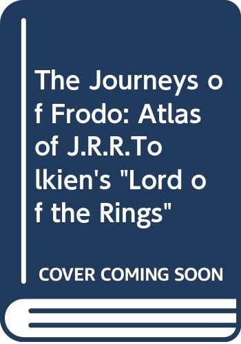 9780049120167: The Journeys of Frodo: Atlas of J.R.R.Tolkien's
