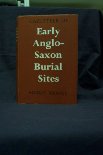 9780049130074: Gazetteer of Early Anglo-Saxon Burial Sites