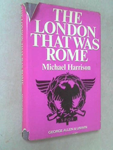 9780049130111: London That Was Rome