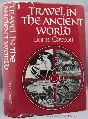 9780049130173: Travel in the Ancient World