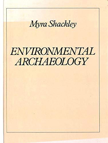 Environmental Archaeology: Myra C. Shackley