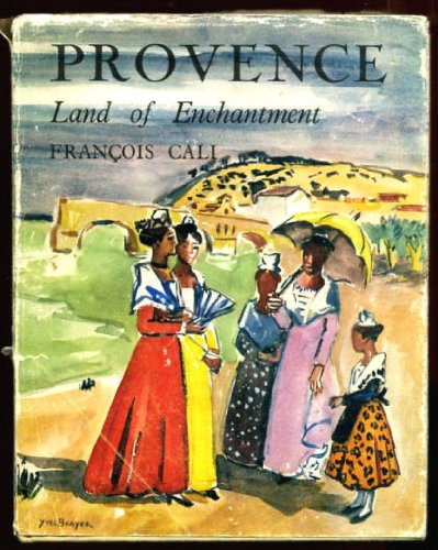 9780049140202: Provence; Land of Enchantment