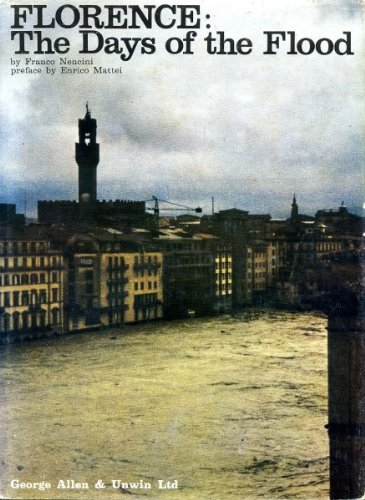 Florence: The Days of the Flood: Nencini, Franco