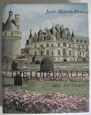9780049140417: Loire Valley and Its Treasures