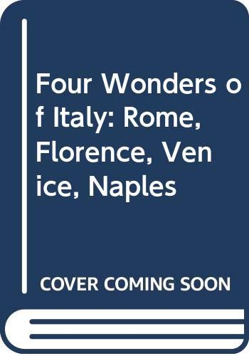 9780049140561: Four Wonders of Italy: Rome, Florence, Venice, Naples