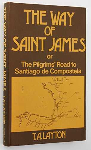 9780049140585: Way of Saint James or, the Pilgrims' Road to Santiago de Compostella