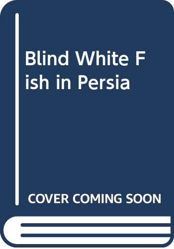 9780049150102: Blind White Fish in Persia