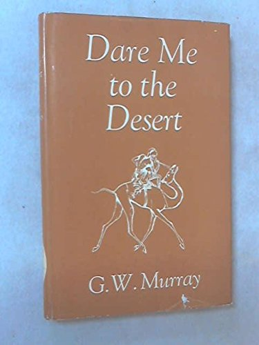 9780049160057: Dare Me to the Desert