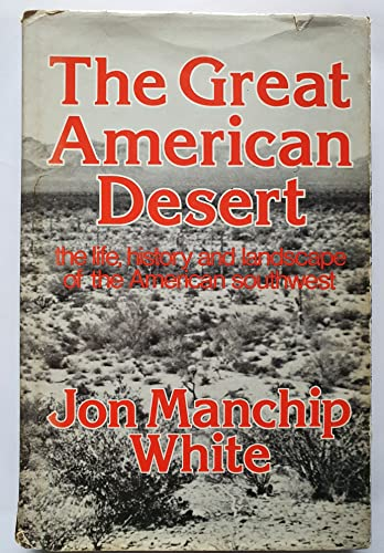 9780049170070: The Great American Desert: The Life, History and Landscape of the American Southwest
