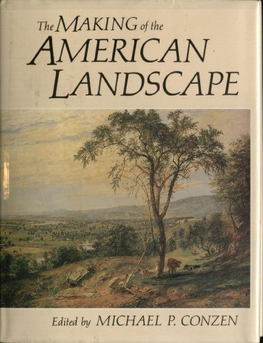 9780049170094: The Making of the American Landscapes