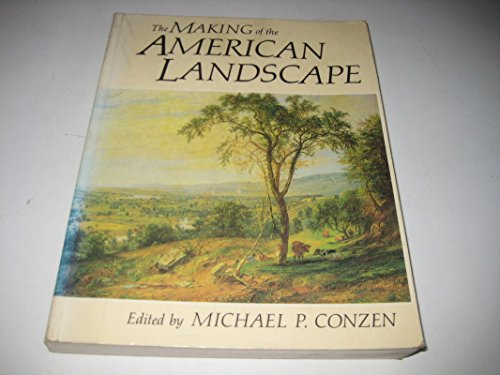9780049170100: Making of the American Landscape