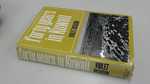 9780049200326: Forty Years in Kuwait