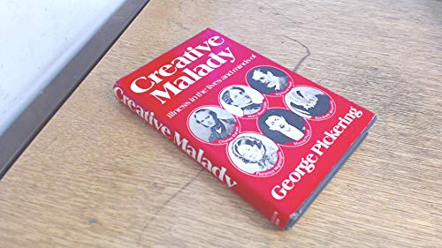 9780049200401: Creative Malady: Illness in the Lives and Minds of Charles Darwin, Mary Baker Eddy, Sigmund Freud, Florence Nightingale, Marcel Proust and Elizabeth Barrett Browning