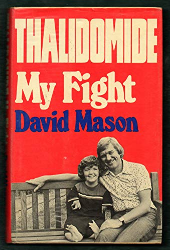 9780049200463: Thalidomide: My Fight