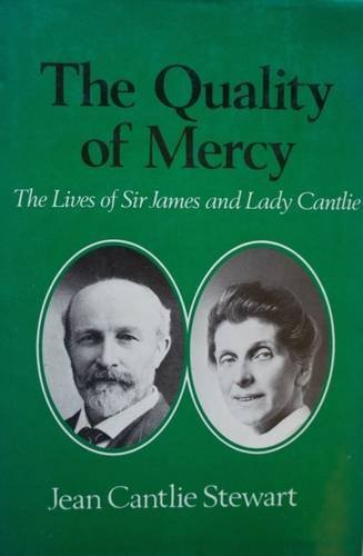 9780049200661: Quality of Mercy: The Lives of Sir James and Lady Cantlie