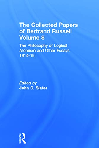 9780049200746: The Collected Papers of Bertrand Russell. Volume 8: The Philosophy of Logical Atomism and Other Essays 1914-19