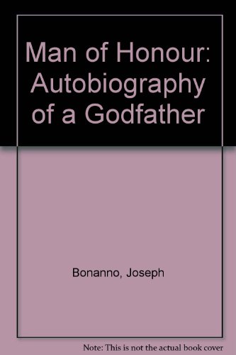 9780049200982: Man of Honour: Autobiography of a Godfather