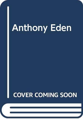 9780049201026: Anthony Eden
