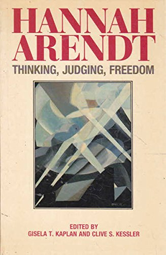 9780049201095: Hannah Arendt: Thinking, Judging, Freedom