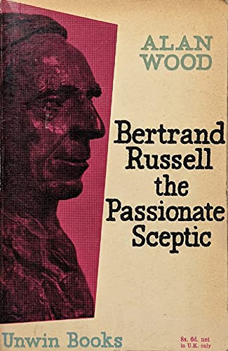 9780049210059: Bertrand Russell: The Passionate Sceptic (U.Books)