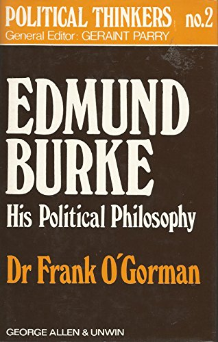 9780049210189: Edmund Burke: His Political Philosophy (Political Thinkers)