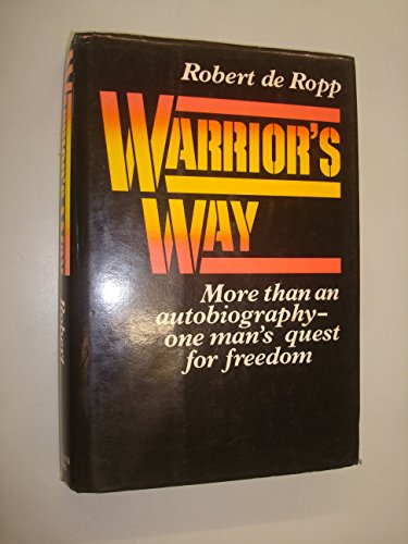 9780049210264: Warrior's Way: A Twentieth Century Odyssey