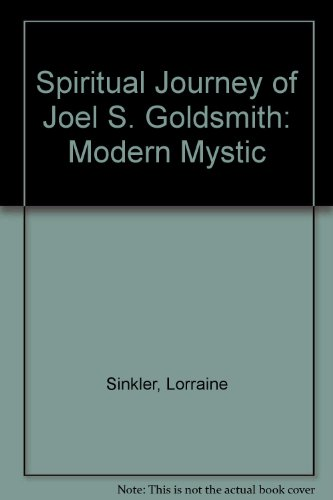 9780049220270: Spiritual Journey of Joel S. Goldsmith: Modern Mystic