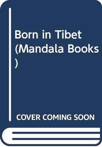 9780049220294: Born In Tibet (Mandala Books)