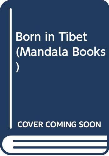 9780049220294: Born In Tibet (Mandala Books)