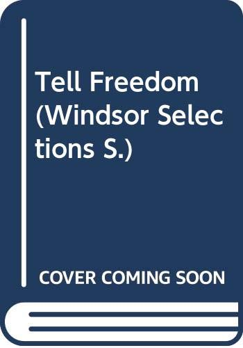 9780049230019: Tell Freedom (Windsor Selections)