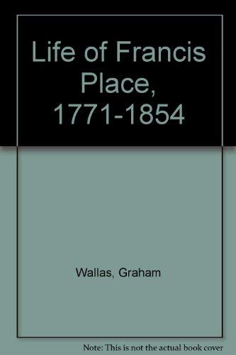 9780049230354: Life of Francis Place, 1771-1854
