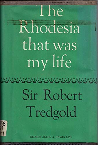 9780049230439: The Rhodesia That Was My Life