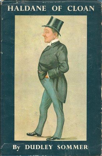 9780049230453: Haldane of Cloan: His Life and Times 1856-1928