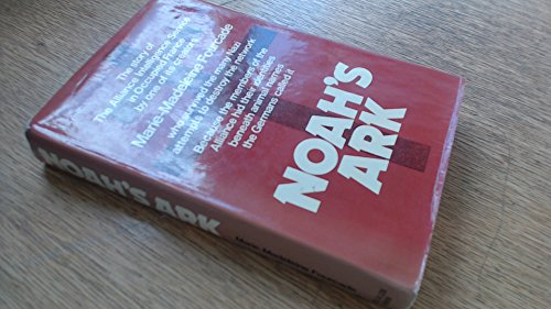 9780049230606: Noah's Ark: Story of the Alliance Intelligence Service in Occupied France