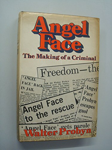 9780049230705: Angel Face: The Making of a Criminal